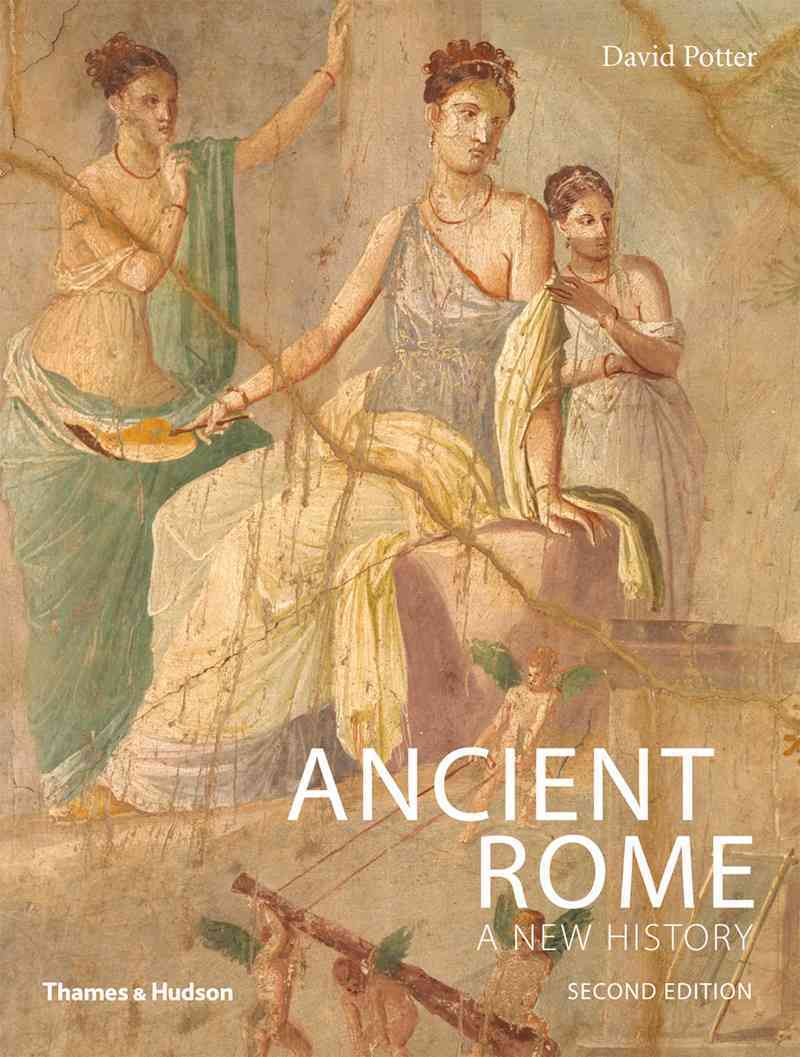 Ancient Rome By Potter, David